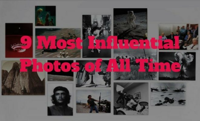 9 Most Influential Photos of All Time