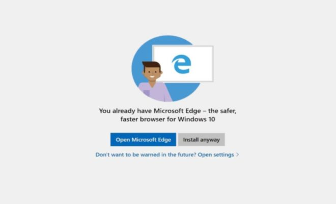 Microsoft to Warn Windows 10 Users Not to Install Chrome or Firefox